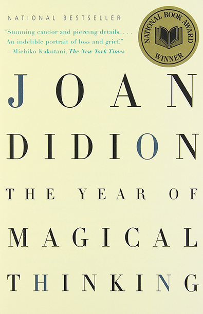 """The Year of Magical Thinking,"" Joan Didion (2005)"
