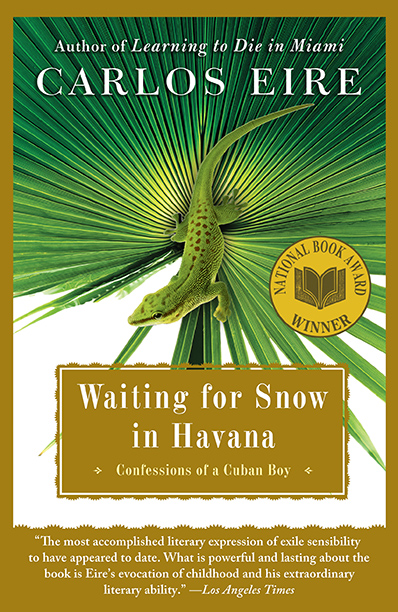 """Waiting for Snow in Havana,"" Carlos Eire (2003)"