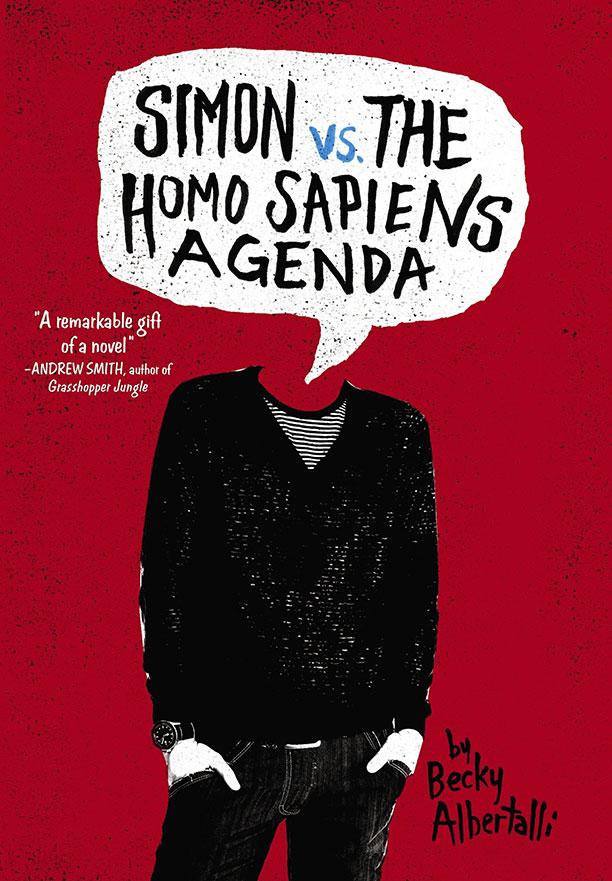 Simon vs. the Homo Sapiens Agenda by Becky Albertalli