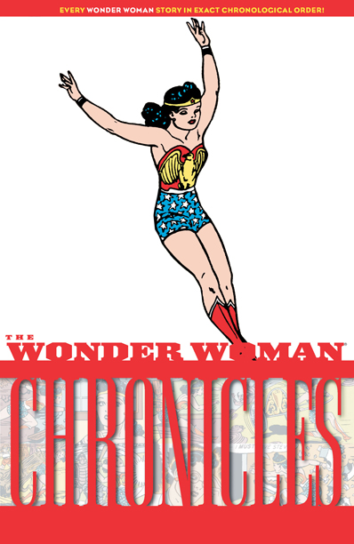 """""""The Wonder Woman Chronicles: Volume One,"""" (1941)"""