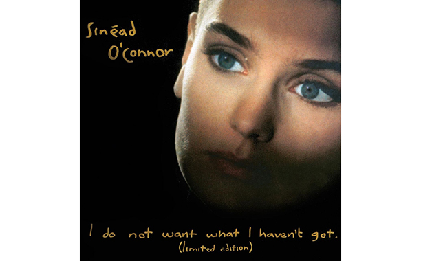 'I Do Not Want What I Haven't Got,' Sinead O'Connor (1990)