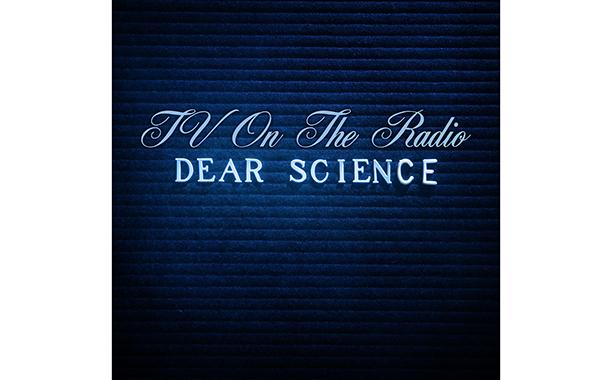Dear Science, TV on the Radio (2008)