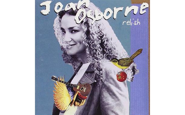 Relish, Joan Osborne (1995)