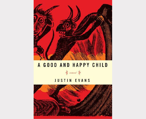 A Good & Happy Child, Justin Evans