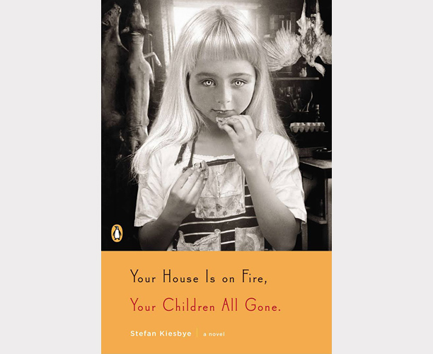 Your House is on Fire, Your Children All Gone, Stefan Kiesbye