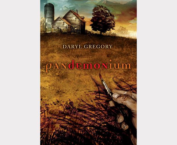 Pandemonium, Daryl Gregory