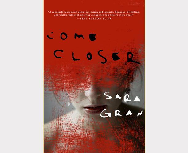 Come Closer, Sara Gran