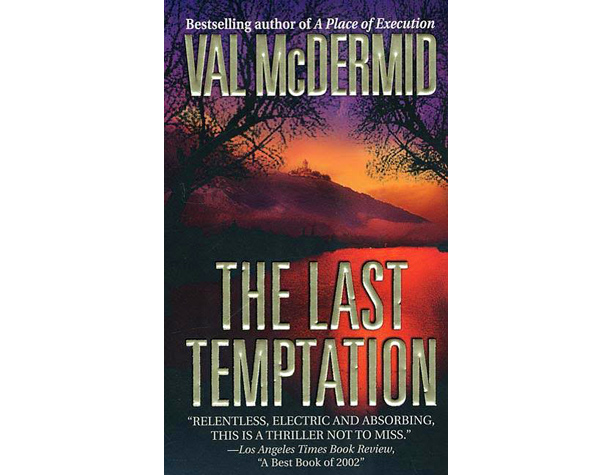 The Last Temptation , Val McDermid