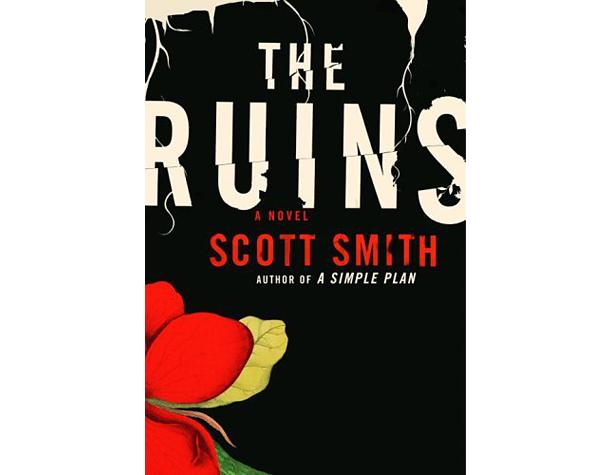 The Ruins , Scott Smith