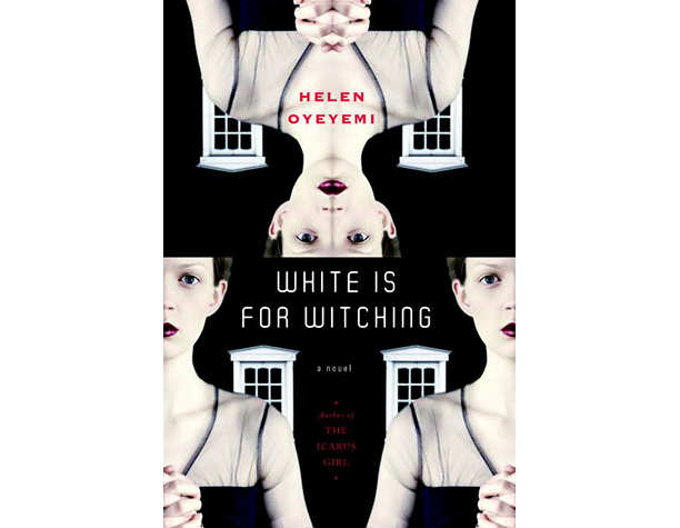 White is for Witching , Helen Oyeyemi