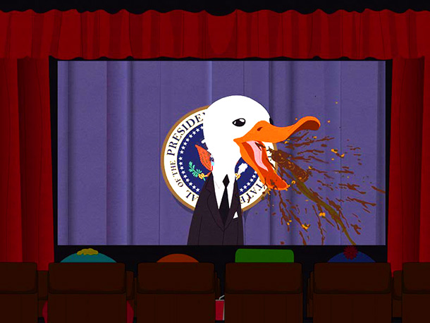 South Park | ? Season 15, episode 7 Stan thinks that everything is ''crap,'' including a fake ad for a movie about a duck that becomes president. Parker:…