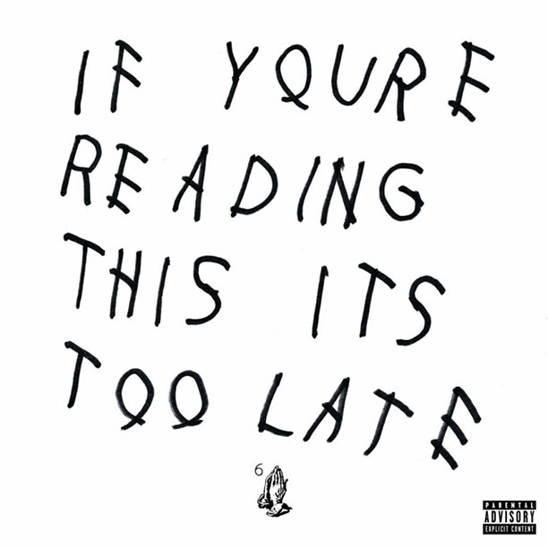16. Drake, If You're Reading This, It's Too Late