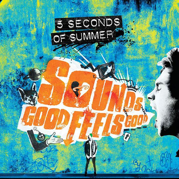 28. 5 Seconds of Summer, Sounds Good Feels Good