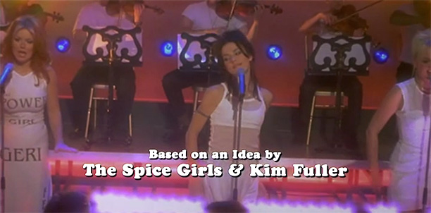 "16. ""Based on an Idea By The Spice Girls & Kim Fuller"""