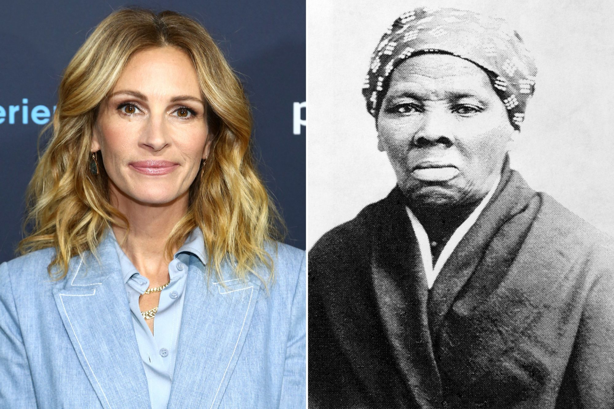Julia Roberts; Harriet Tubman