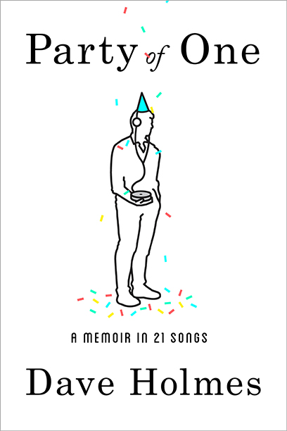 Party of One: A Memoir in 21 Songs, June 28