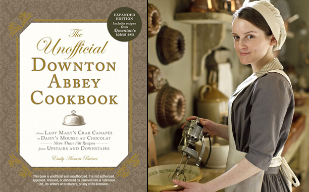 The Unofficial Downton Abbey Cookbook by Emily Ansara Baines