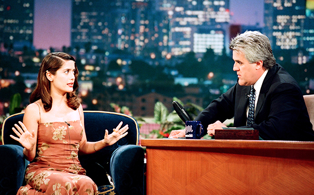 Salma Hayek on The Tonight Show with Jay Leno on August 25, 1998