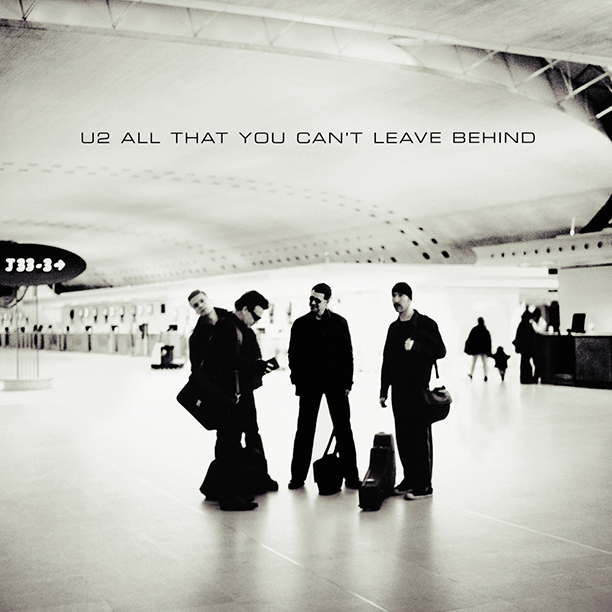 4. All That You Can't Leave Behind (2000)