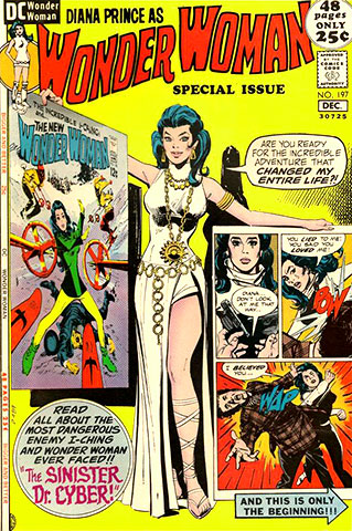 Wonder Woman | Listen, we all did some crazy things in the '70s. Just look at Wonder Woman. She lost her powers, opened up a fashionable boutique, and…