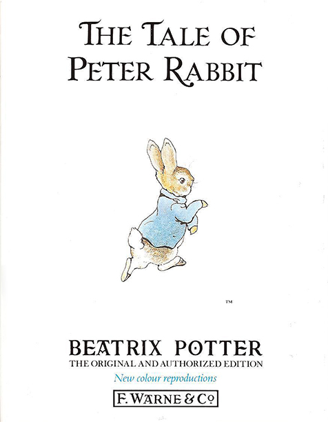The F. Warne & Co. Original and Authorized Edition of The Tale of Peter Rabbit
