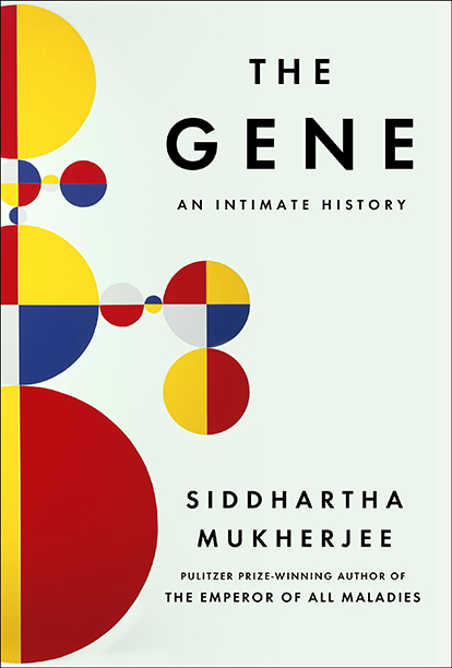 GALLERY: Best Books of 2016: The Gene: An Intimate History by Siddhartha Mukherjee