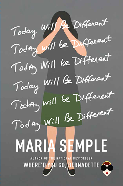 GALLERY: Best Books of 2016: Today Will Be Different, Maria Semple
