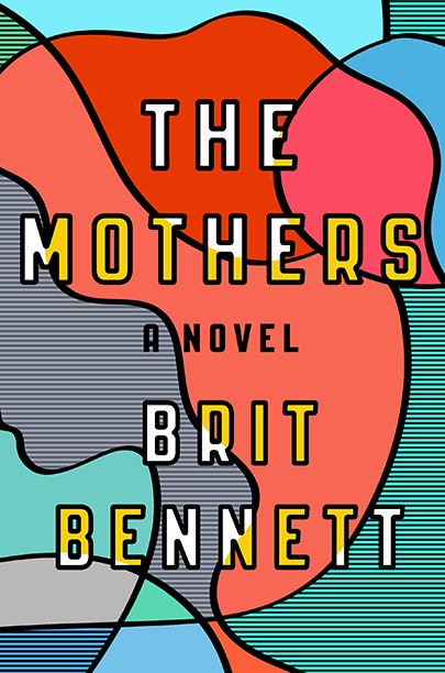 GALLERY: Best Books of 2016: Brit Bennett, The Mothers