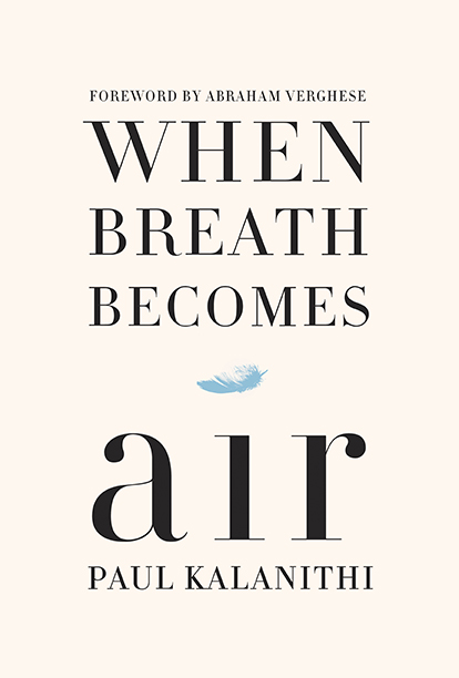 GALLERY: Best Books of 2016: When Breath Becomes Air, Paul Kalanithi