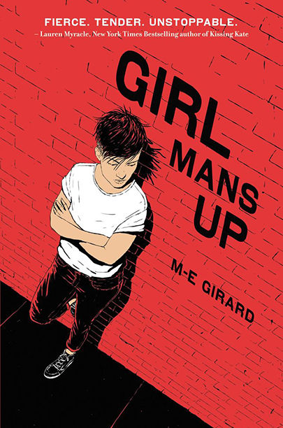 GALLERY: Best YA Books of the Year: Girl Mans Up by M-E Girard