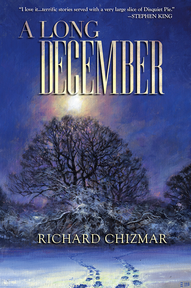NO CROPS: A Long December by Richard Chizmar