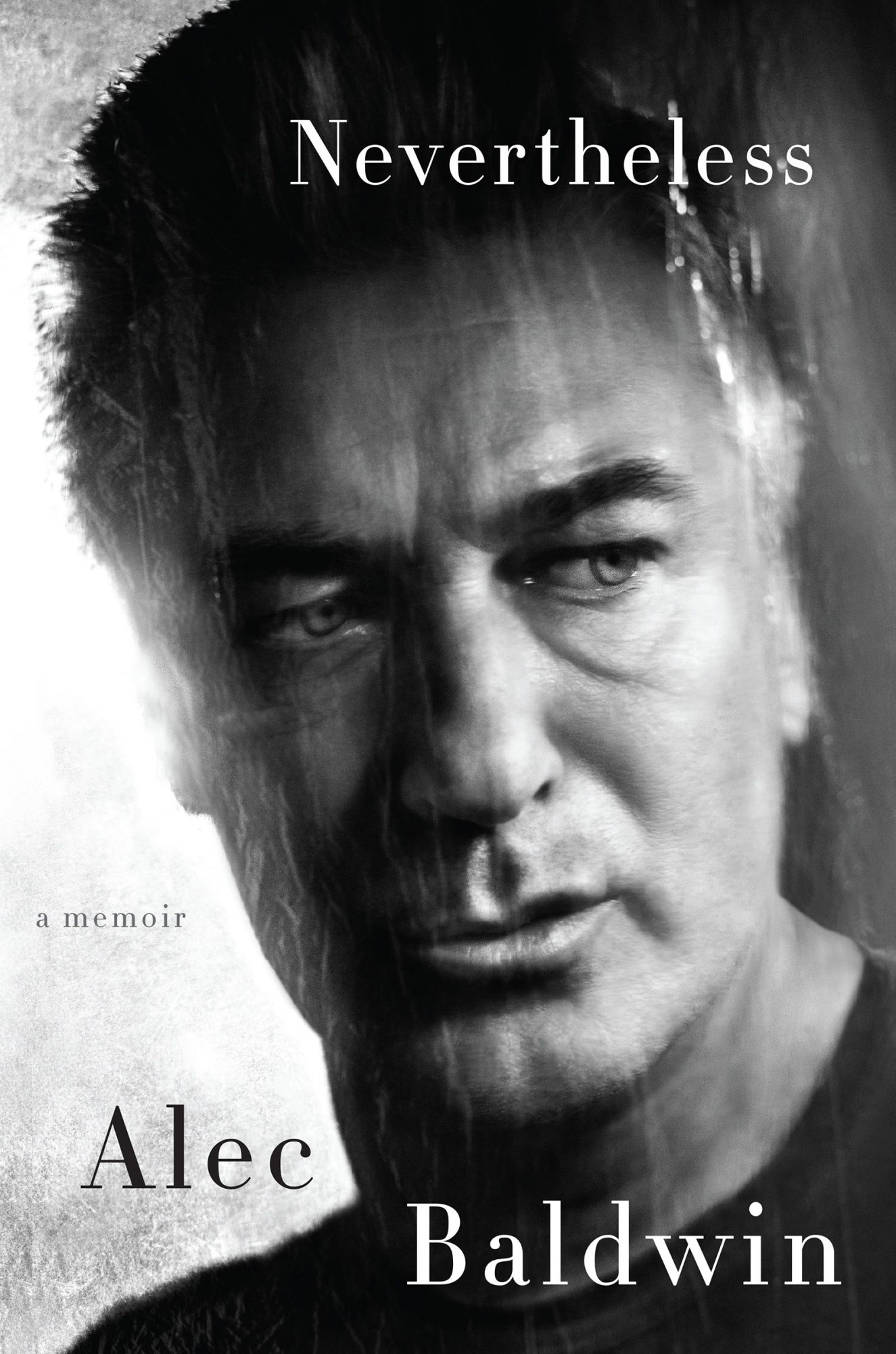 Nevertheless: A Memoir (4/4/2017)by Alec Baldwin