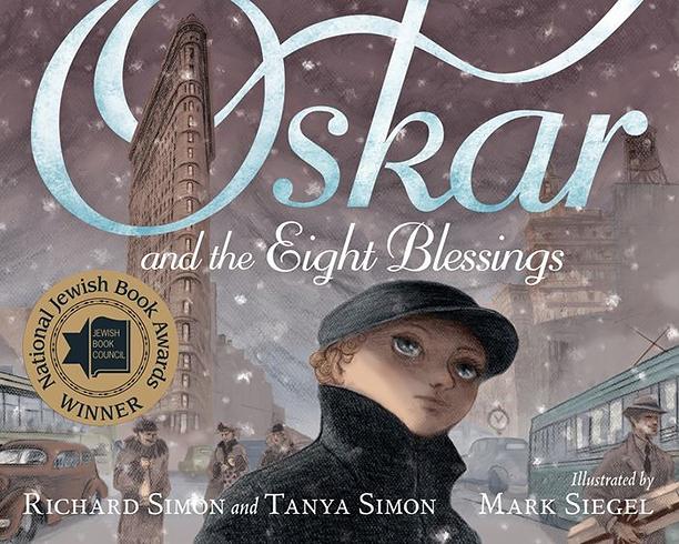 NO CROPS: Oskar and the Eight Blessings byAuthors: Tanya Simon, Richard Simon Illustrator: Mark Richard Siegel