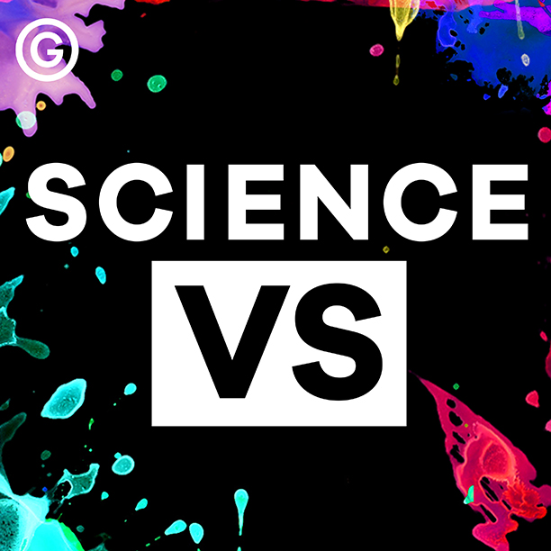 GALLERY: Best Podcasts of 2016: Science Vs.