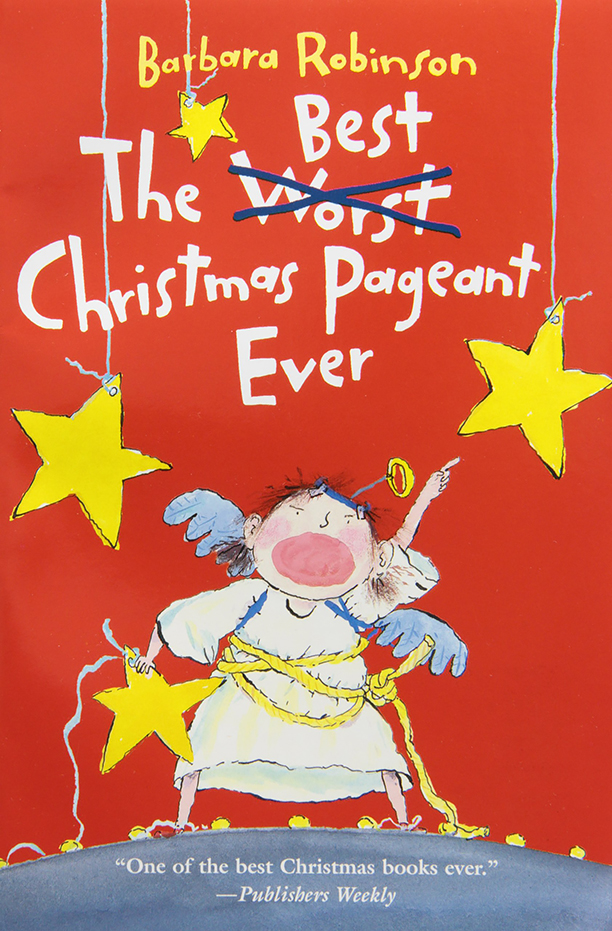 NO CROPS: The Best Christmas Pageant Ever by Barbara Robinson