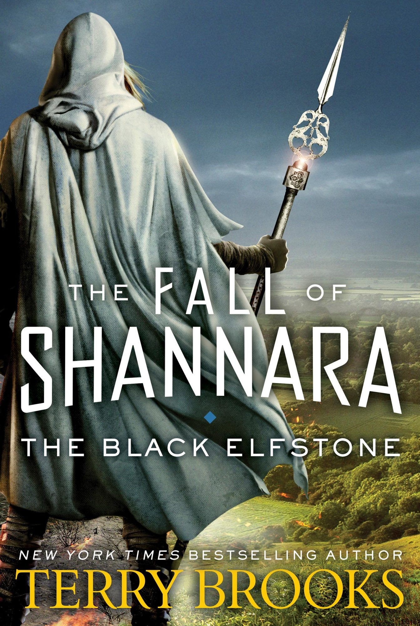 THE FALL OF SHANNARA: THE BLACK ELFSTONE (6/13/17)by Terry Brooks
