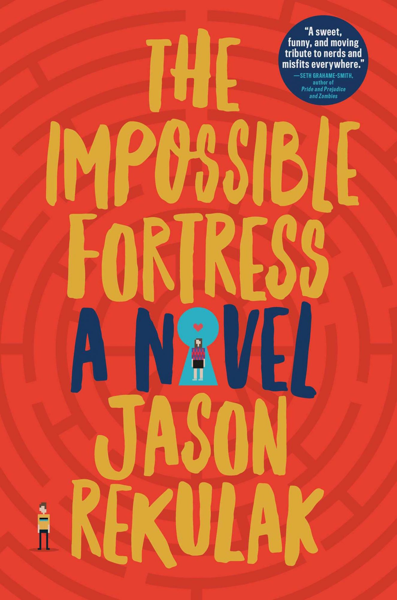 The Impossible Fortress (2/7/2017)by Jason Rekulak