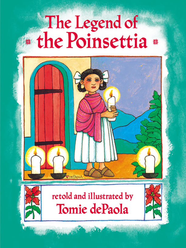 NO CROPS: The Legend of the Poinsettia by Tomie dePaola