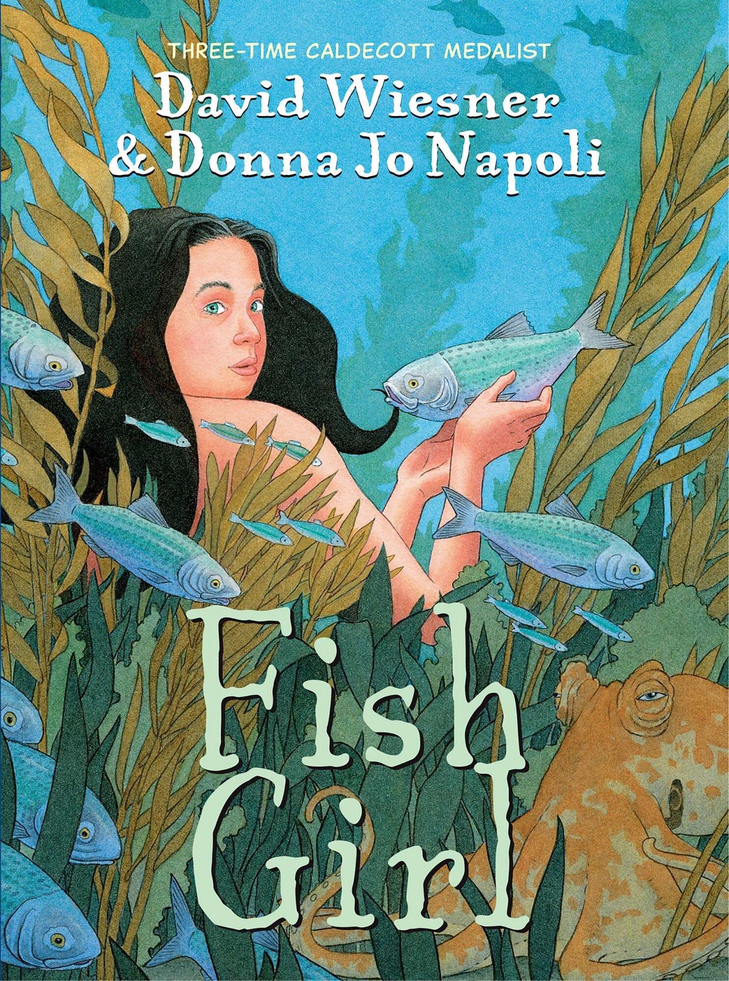 Fish Girl: Donna Jo Napoli and David Wiesner on mermaids  EW.com