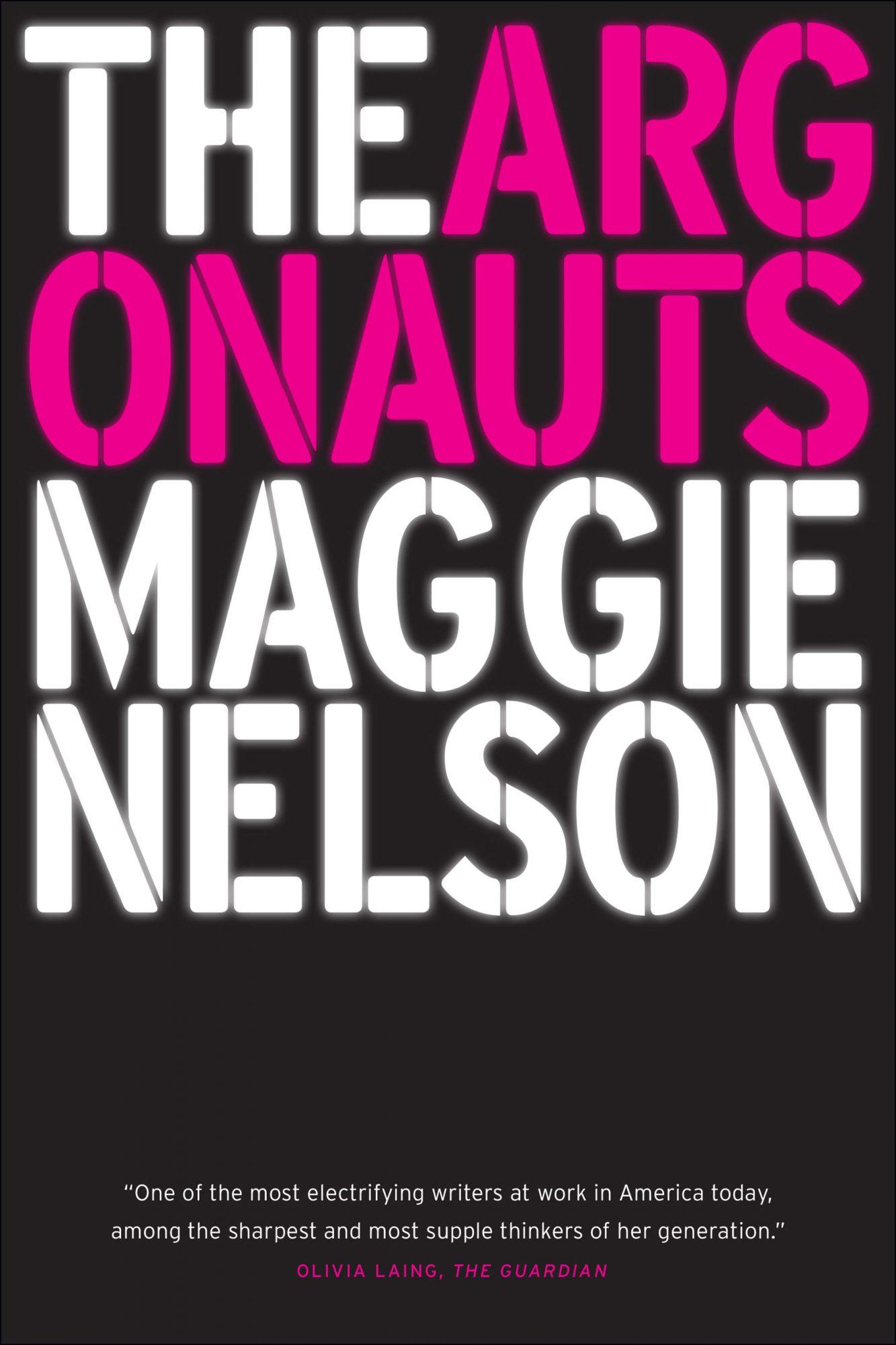 The Argonauts (1/26/16) - paperbackby Maggie Nelson