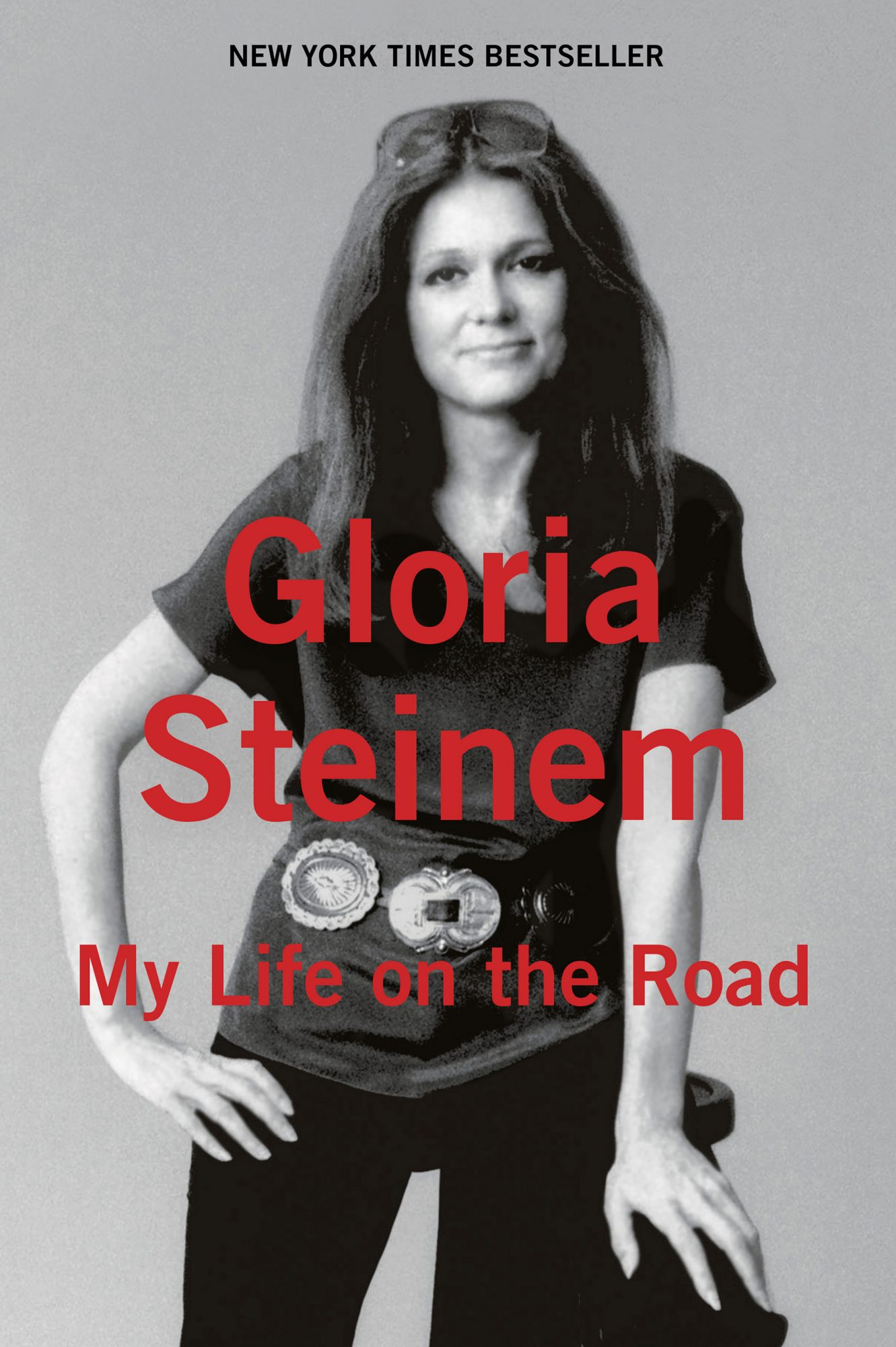 My Life on the Road - paperback (10/27/15)by Gloria Steinem