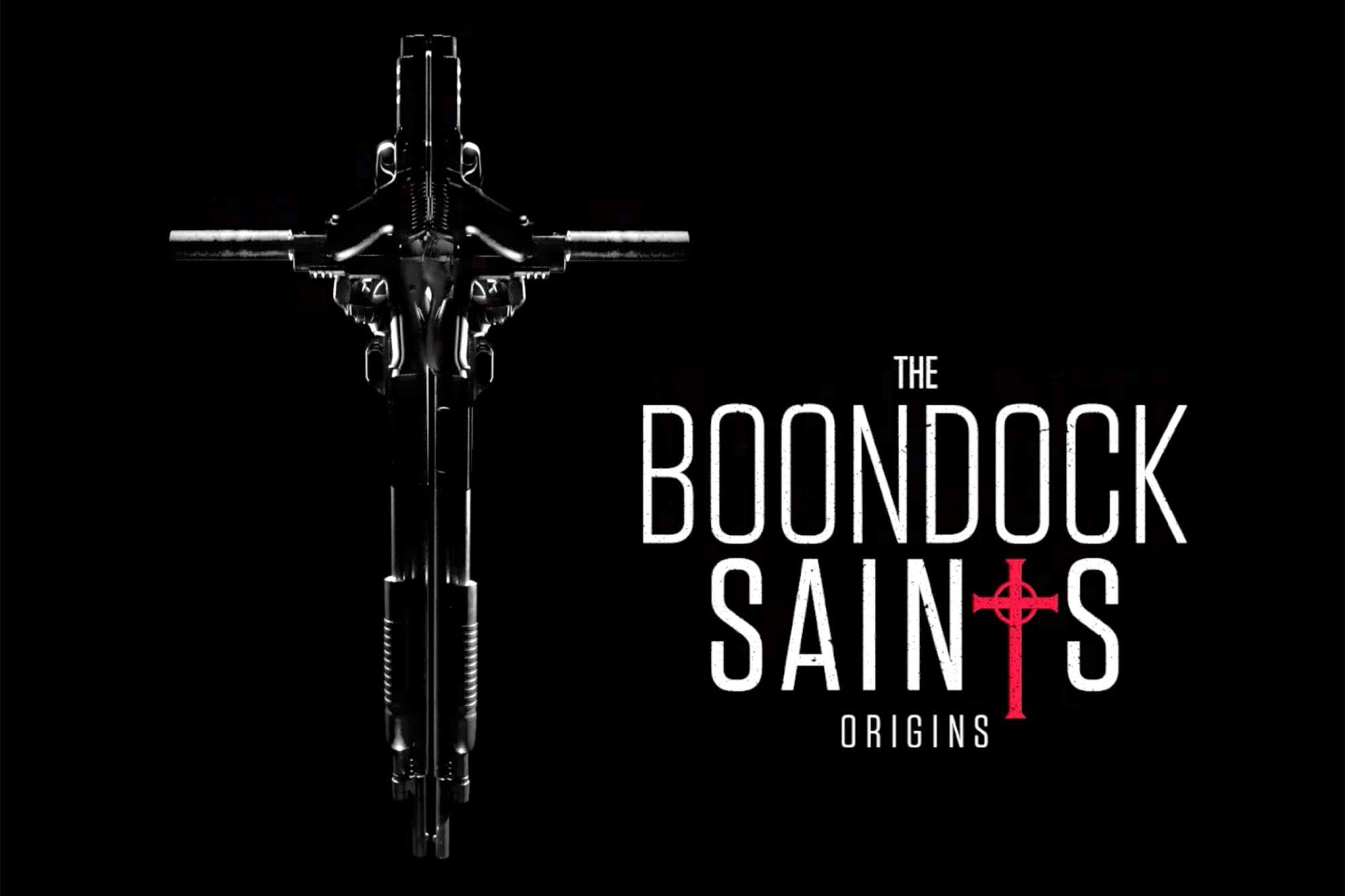 Boondock Saints Origins