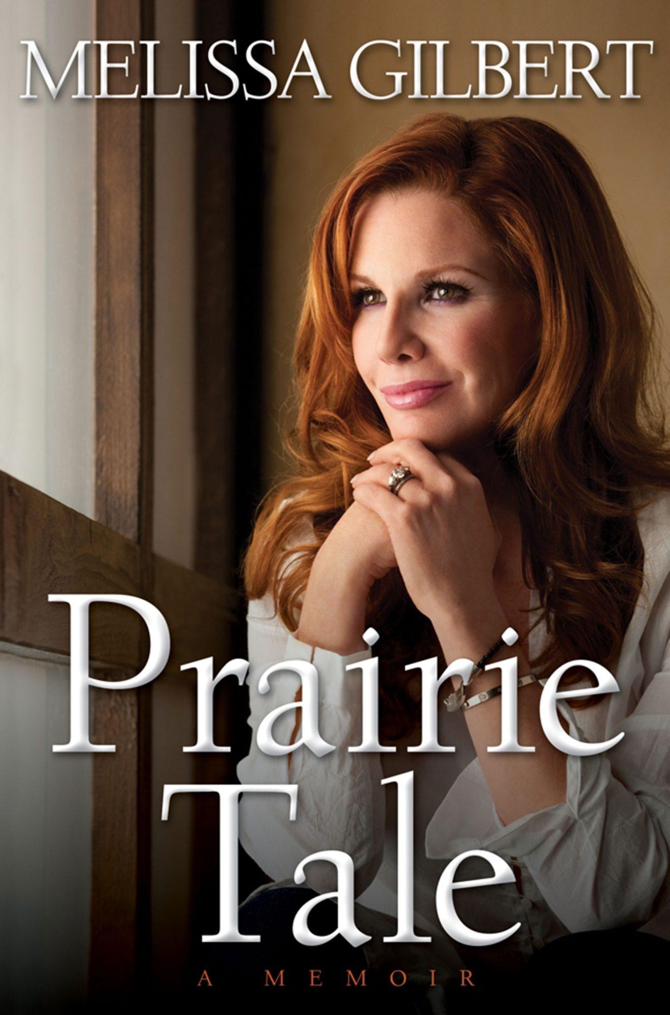 Prairie Taleby Melissa Gilbert