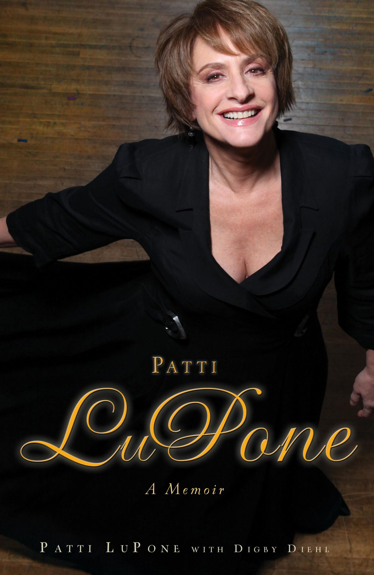 Patti LuPone: A Memoirby Patti LuPone