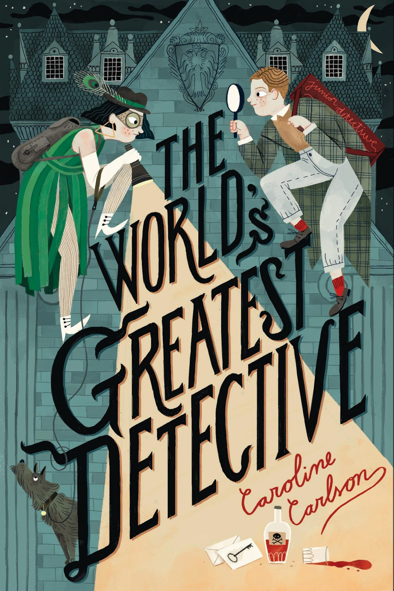 The World's Greatest Detective by Caroline Carlson CR: HarperCollins Publishers