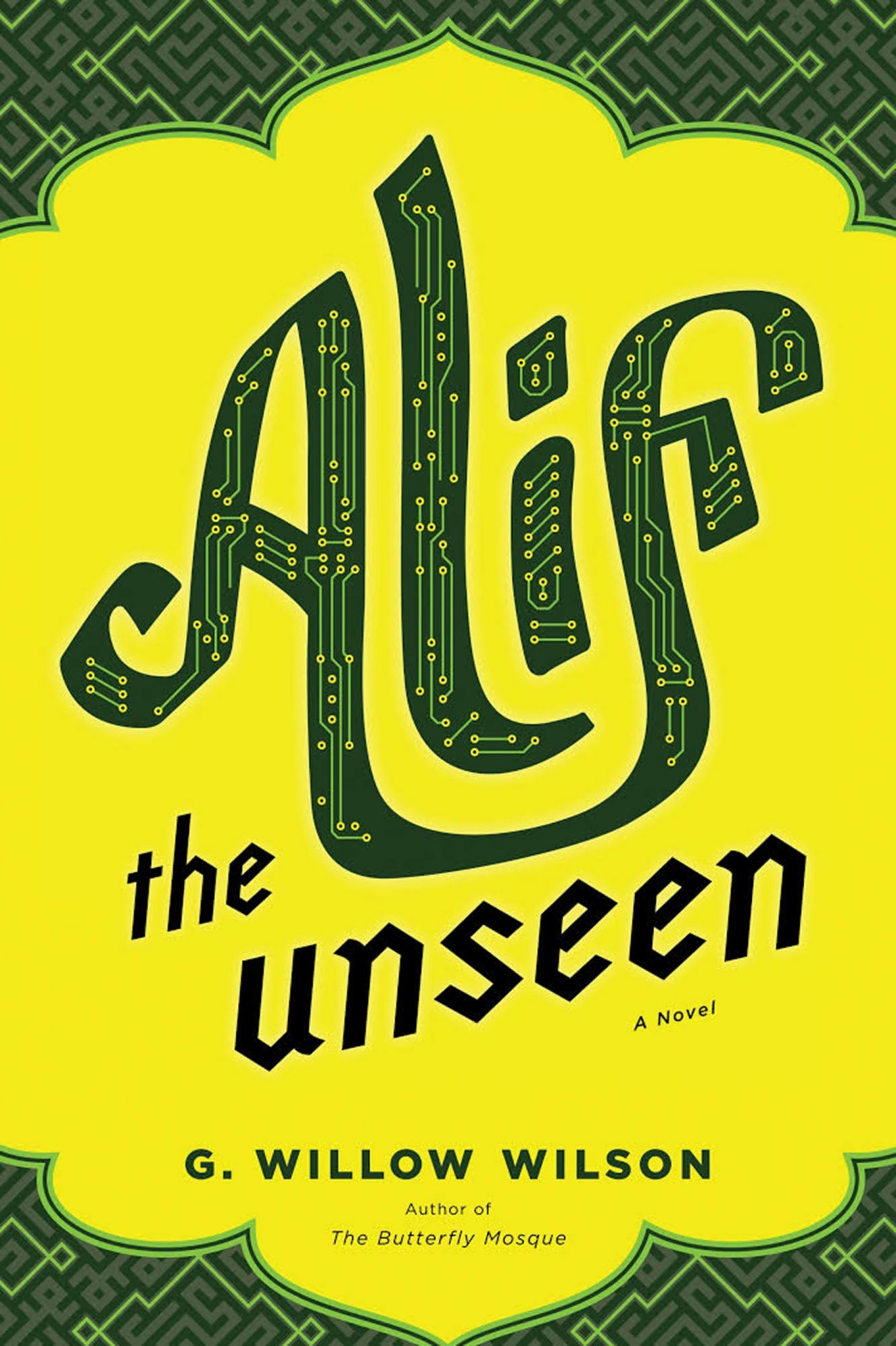 Alif the Unseen by G. Willow Wilson CR: Grove/Atlantic, Inc.