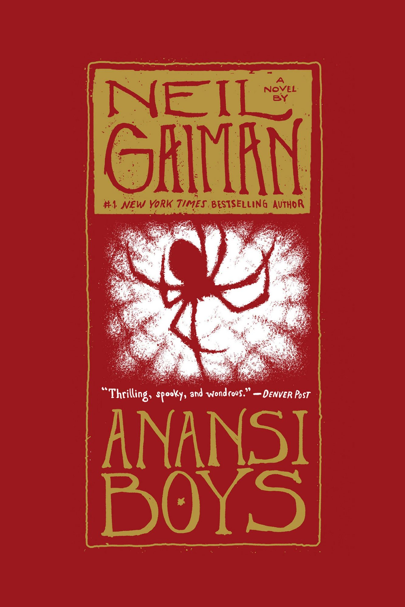 Anansi Boys by Neil Gaiman CR: HarperCollins Publishers