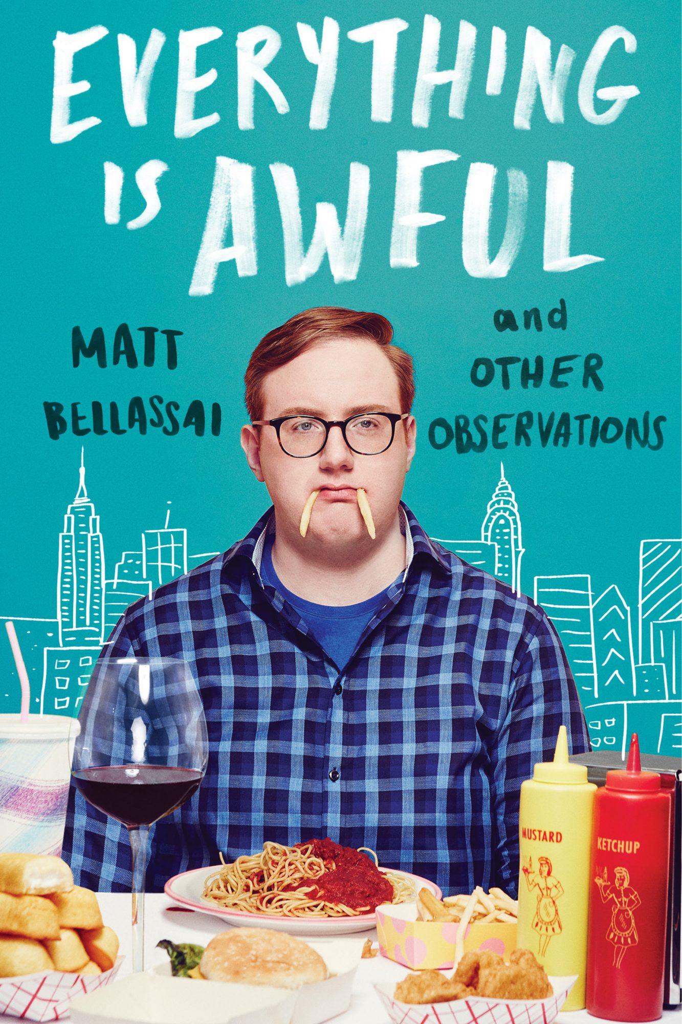 Everything is Awful by Matt Bellassai