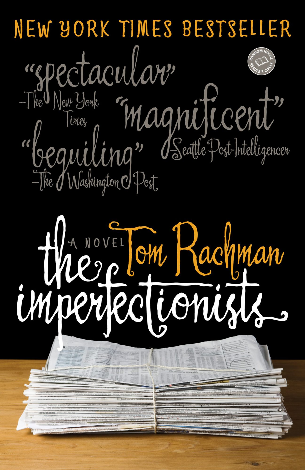 The Imperfectionists - paperback (1/04/2011)by Tom Rachman