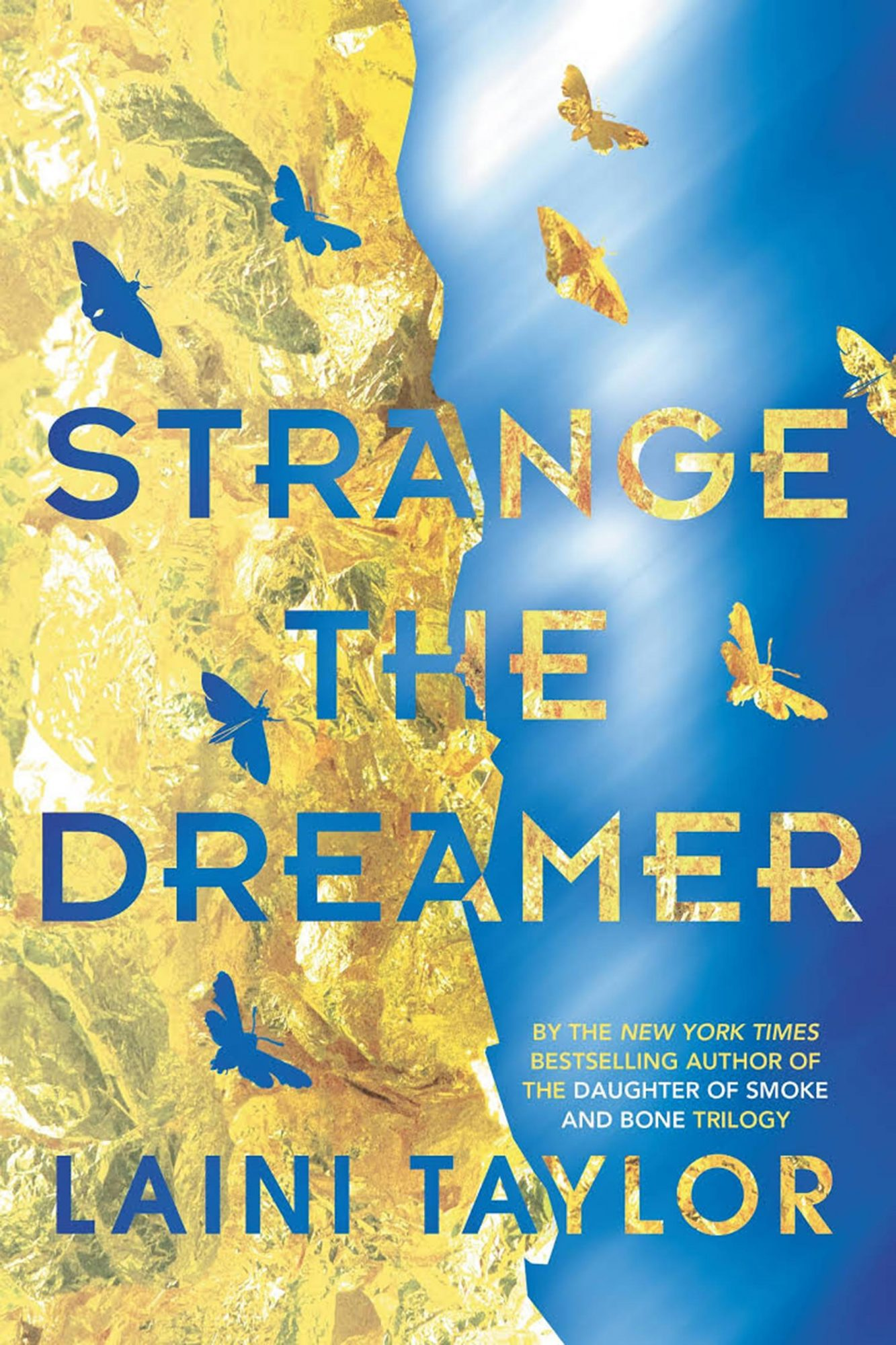 Strange the Dreamer by Laini Taylor CR: Little, Brown Books for Young Readers
